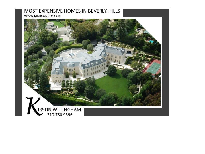 Top 10 Most Expensive Properties in Beverly Hills – Beverly Hills Luxury Real Estate