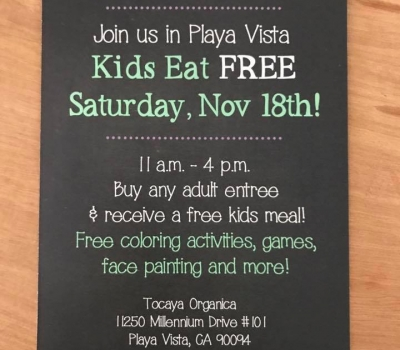 Tocaya Organica – Kids Eat Free on November 18th!!